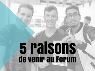 5 raisons de venir au Forum